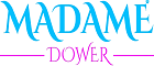 Madamedower