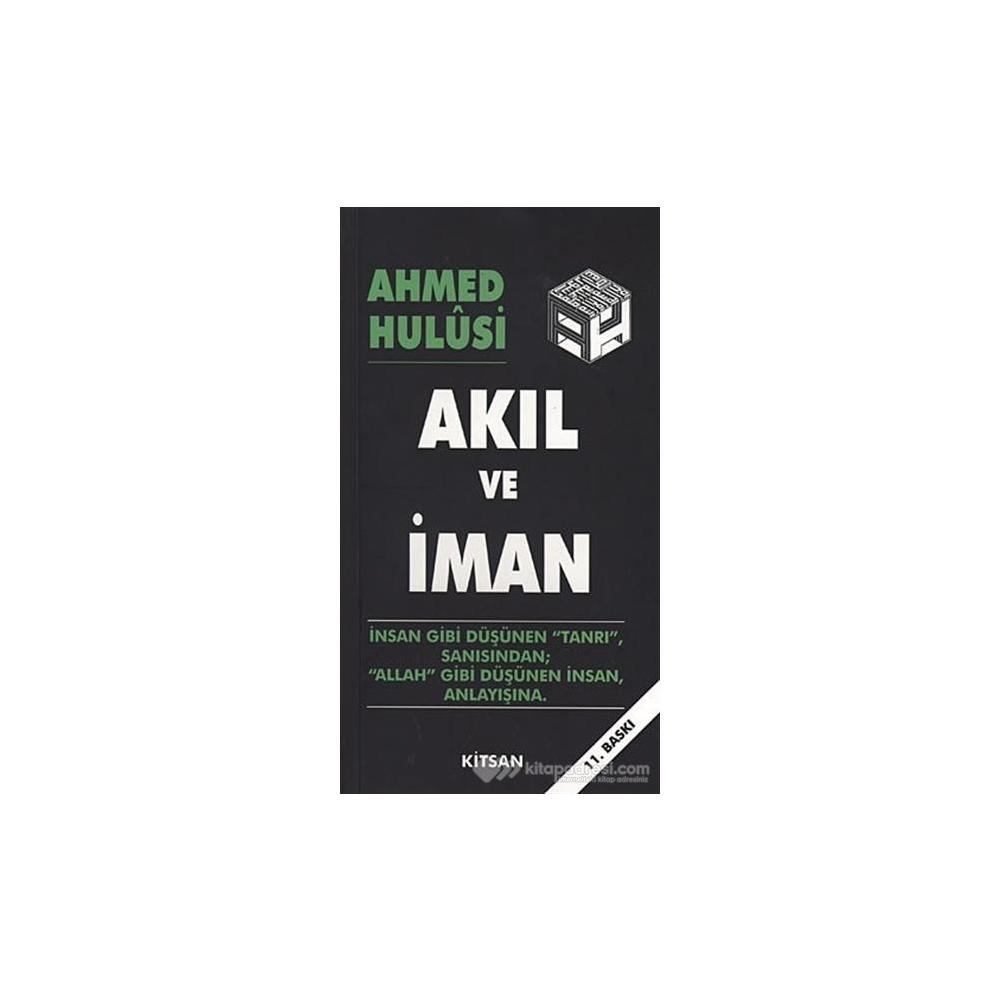 AKIL VE İMAN - AHMED HULUSI