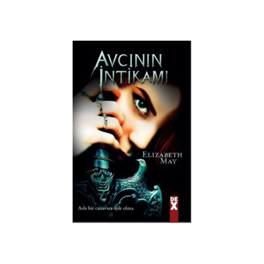 AVCININ İNTIKAMI - ELIZABETH MAY