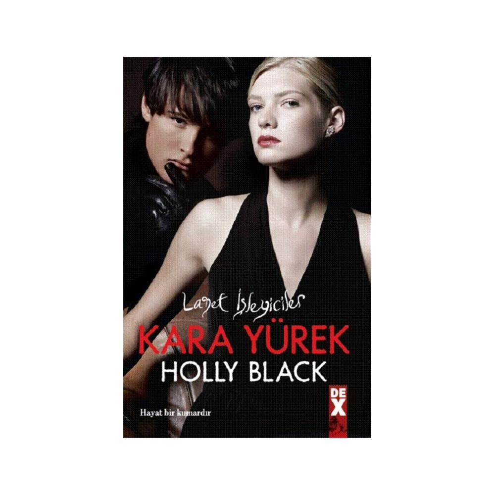 KARA YÜREK - HOLLY BLACK