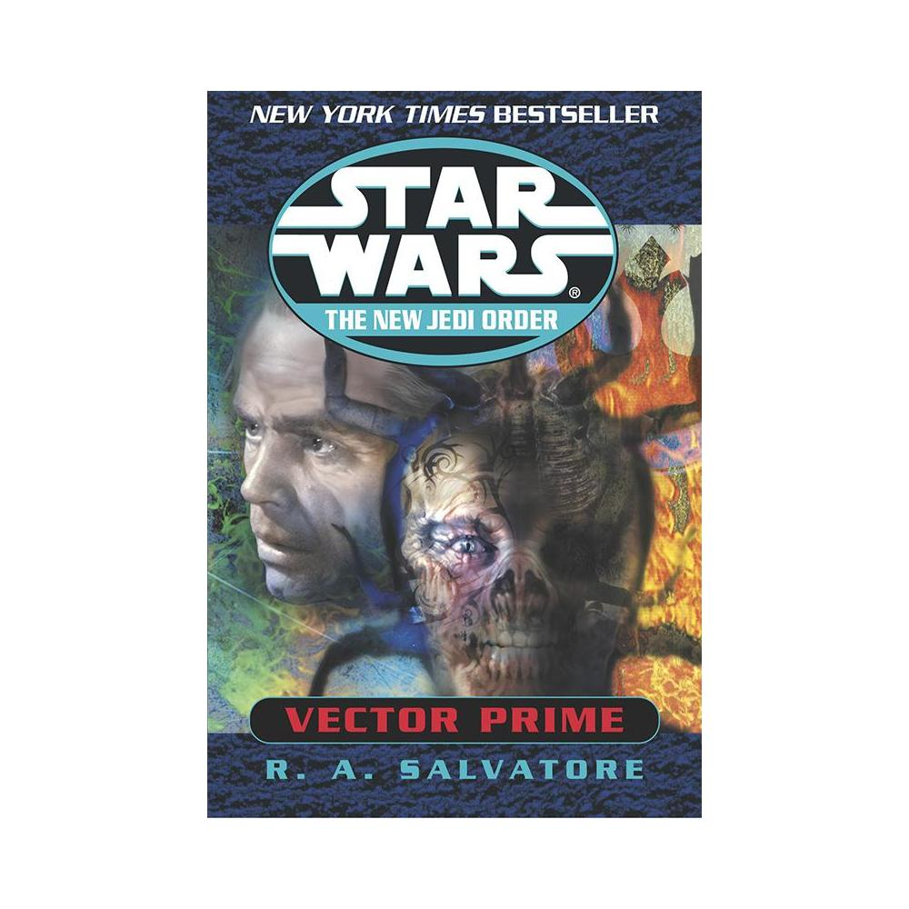 STAR WARS - VECTOR PRIME - R. A. SALVATORE