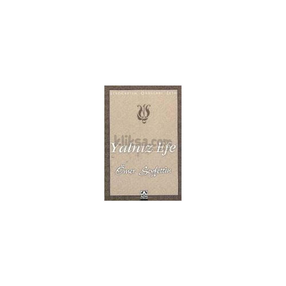 YALNIZ EFE - ÖMER SEYFETTIN (ISBN:9789752106352)