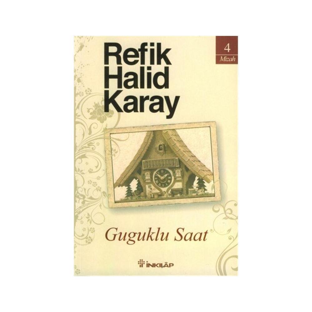 GUGUKLU SAAT - REFIK HALID KARAY