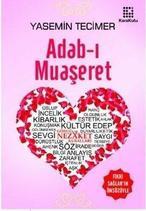 Adab-ı Muaşeret - Yasemin Tecimer (ISBN:9786051200316)