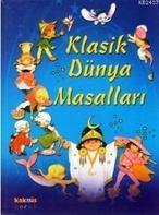 Klasik Dünya Masalları (Ciltli) - Anna Biosca (ISBN:9789752561601)