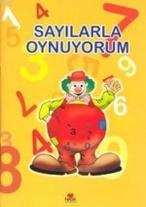 Sayılarla Oynuyorum - Nalan Aktaş Sönmez (ISBN:9789944164061)