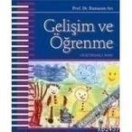 GELİŞİM VE ÖĞRENME EĞİTİM PSIKOLOJISI - RAMAZAN ARI (ISBN:9789755917528)