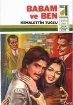 Babam ve Ben - Kemalettin Tuğcu (ISBN:9789753810968)