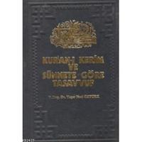 En ucuz KURAN'I KERIM VE SÜNNETE GÖRE TASAVVUF - YAŞAR NURI ÖZTÜRK (ISBN:3000307101099) fiyatları, yorumları ve özellikleri